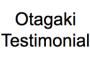 Testimonial - Otagaki